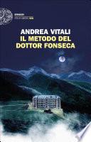 Il metodo del dottor Fonseca Book Cover
