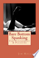Bare Bottom Spanking  For Punishment   Pleasure