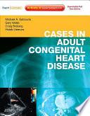 Cases In Adult Congenital Heart Disease book