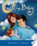 Hush  My Baby Book PDF