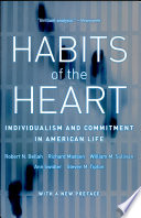 Habits of the Heart -- Individualism and Commitment in American Life