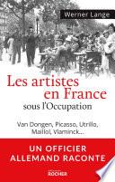 Les artistes en France sous l Occupation