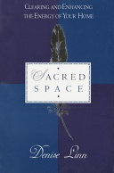 Sacred Space : interface with the universe.