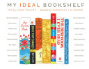 My Ideal Bookshelf Book