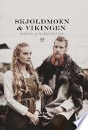 Skjoldmøen og vikingen