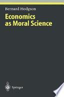 Economics as Moral Science