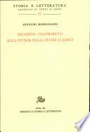 Secondo contributo alla storia degli studi classici