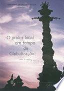 O poder local em tempo de globalização: uma história e um futuro