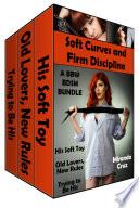 Soft Curves and Firm Discipline: A BBW BDSM Bundle (BBW, BDSM, Spanking)