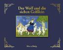 Der Wolf und die sieben Gei  lein