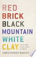Red Brick  Black Mountain  White Clay