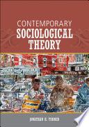 Contemporary Sociological Theory book