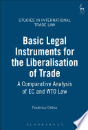 Basic Legal Instruments for the Liberalisation of Trade