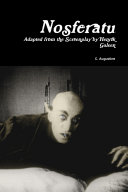 Nosferatu: Adapted from the Screenplay by Henrik Galeen
