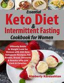 Essential Keto Diet Intermittent Fasting Cookbook For Women