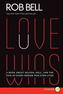 Love Wins LP : love and god's judgment: has god created...