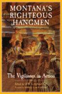 Montana's Righteous Hangmen