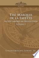 The Marquis de la Fayette in the America