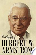 Autobiography of Herbert W  Armstrong