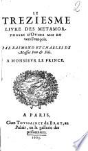 Le treziesme livre des metamorphoses d Ovide