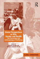 Global Perspectives on War, Gender and Health