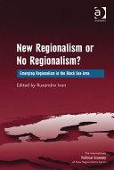 New Regionalism or No Regionalism?