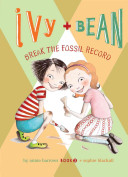 Ivy   Bean Break the Fossil Record