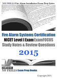 Fire Alarm Systems Certification Nicet Level I Exam Review Questions And Answers 2015