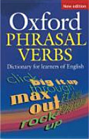 Oxford Dictionary of Phrasal Verbs  New Edition
