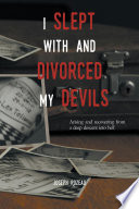 I Slept With And Divorced My Devils
