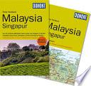 DuMont Reise-Handbuch ReisefŸhrer Malaysia, Singapur