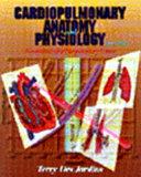 Cardiopulmonary Anatomy And Physiology