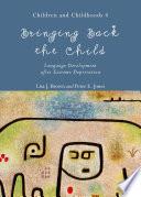 Bringing Back the Child