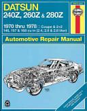 Haynes Datsun 240Z  260Z  and 280Z Manual  1970 1978