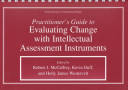 Practitioner's Guide to Evaluating Change with Intellectual Assessment Instruments