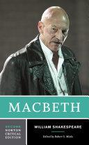 Macbeth  Second Edition   Norton Critical Editions