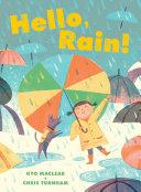 Hello, Rain!