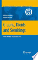 Graphs  Dioids and Semirings