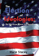 The Election of Ideologies