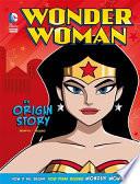 Wonder Woman  An Origin Story Book PDF