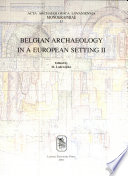 illustration Belgian Archaeology in a European Setting