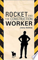 Rocket And The Construction Worker : abandoned in the woods, and then the humane...
