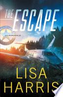 The Escape Us Marshals Book 1