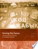 Kazakhstan  Fanning the Flames