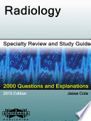 Radiology Specialty Review and Study Guide