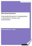 """Lebensmittelchemisches Grundpraktikum A. Themenkreis """"Proteine und Kohlenhydrate"""""""