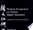 Western Perspectives on Chinese Higher Education