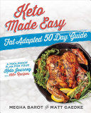 Keto Made Easy Fat Adapted 50 Day Guide