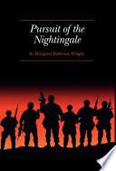 Pursuit of the Nightingale