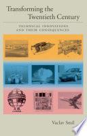 Transforming the Twentieth Century